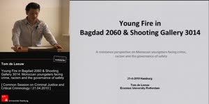 Vorschaubild - Young fire in Bagdad 2060 & Shooting Gallery 3014: Moroccan youngsters facing crime, racism and the governance of safety