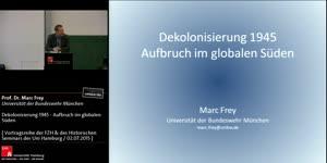 Miniaturansicht - Marc Frey: Dekolonisierung 1945 - Aufbruch im globalen Süden