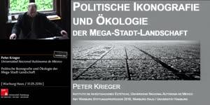 Miniaturansicht - Politische Ikonographie und Ökologie der Mega-Stadt-Landschaft