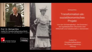 Miniaturansicht - Die gesellschaftliche Transformation als sozialökonomisches Projekt. Von den Schwierigkeiten, die Dominanz der kapitalistischen Ökonomie über Wirtschaft und Gesellschaft zu überwinden