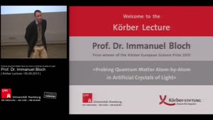 Miniaturansicht - Probing Quantum Matter Atom-by-Atom in Artificial Crystals of Light - Körber Lecture 2013