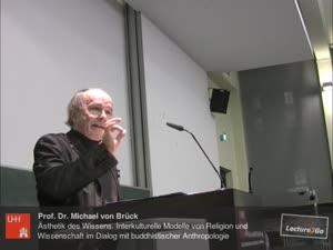 Thumbnail - Ästhetik des Wissens. Interkulturelle Modelle von Religion und Wissenschaft im Dialog mit buddhistischer Anthropologie