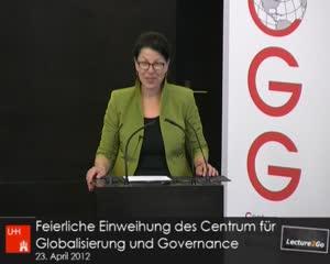 Thumbnail - Feierliche Einweihung des Centrum für Globalisierung und Governance