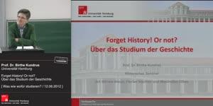Miniaturansicht - Forget History! Or not? Über das Studium der Geschichte