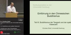 Thumbnail - Einführung in den Chinesischen Buddhismus III ( Teil 6)
