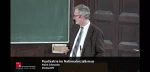 Miniaturansicht - Frank Schneider: Psychiatrie im Nationalsozialismus – Erinnerung und Verantwortung