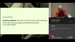 Miniaturansicht - Hauptvortrag: Kulturelle Voraussetzungen der Mediendemokratie im 21. Jahrhundert