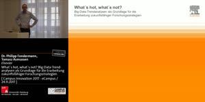 Miniaturansicht - What`s hot, what`s not? Big-Data-Trendanalysen als Grundlage für die Erarbeitung zukunftsfähiger Forschungsstrategien