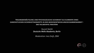 Miniaturansicht - Traumabewältigung und psychologische Sicherheit als Elemente eines ganzheitlichen Sicherheitskonzepts in der Medienentwicklungszusammenarbeit - das Fallbeispiel Pakistan