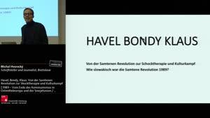 Miniaturansicht - Havel, Bondy, Klaus. Von der Samtenen Revolution zur Schocktherapie und Kulturkampf