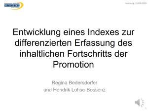 Miniaturansicht - 129 - Entwicklung eines Indexes zur differenzierten Erfassung des inhaltlichen Fortschritts der Promotion - Vortrag