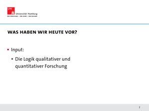Vorschaubild - 5. Sitzung: Forschungslogiken (Quantitativ und Qualitativ)