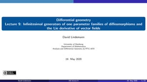 Miniaturansicht - Lecture 9:  Infinitesimal generators of one parameter groups of diffeomorphisms and the Lie derivative of vector fields