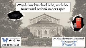 """Miniaturansicht - """"Wandel und Wechsel liebt, wer lebt"""": Kunst und Technik in der Oper"""