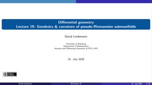 Thumbnail - Lecture 19: Geodesics & curvature of pseudo-Riemannian submanifolds