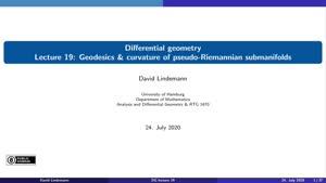 Miniaturansicht - Lecture 19: Geodesics & curvature of pseudo-Riemannian submanifolds
