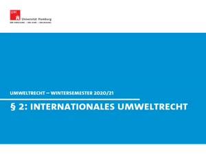 Miniaturansicht - Umweltrecht, § 2 (Internationales Umweltrecht)