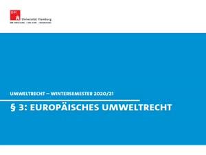 Miniaturansicht - Umweltrecht, § 3 (Europäisches Umweltrecht)