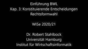 Miniaturansicht - EBWL - 3 Konstituierende Entscheidungen - Rechtsformwahl - Folien 1-42