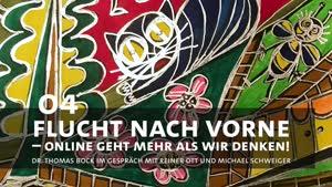Thumbnail - Flucht nach vorne – online geht mehr als wir denken!