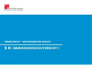 Miniaturansicht - Umweltrecht § 8 (Immissionsschutzrecht I)