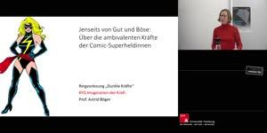 Vorschaubild - Prof. Dr. Astrid Böger: Jenseits von Gut und Böse. Über die ambivalenten Kräfte der Comic-Superheldinnen