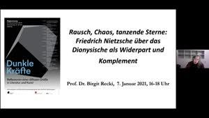 Thumbnail - Prof. Dr. Birgit Recki: Rausch, Chaos, tanzende Sterne... Friedrich Nietzsche über die Kraft des Dionysischen als Widerpart und Komplement