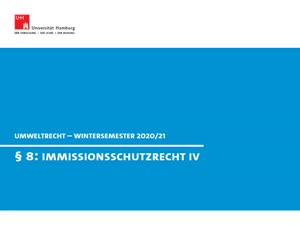 Miniaturansicht - Umweltrecht § 8-IV (Immissionsschutzrecht IV)