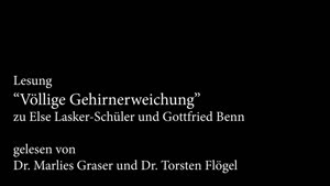 """Miniaturansicht - """"Völlige Gehirnerweichung"""" – zu Gottfried Benn und Else Lasker-Schüler"""