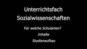 Thumbnail - Das Unterrichtsfach Sozialwissenschaften (6:20 min)