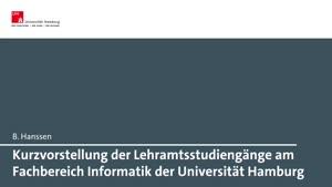 Miniaturansicht - Kurzvorstellung der Lehramtsstudiengänge am Fachbereich Informatik der Universität Hamburg