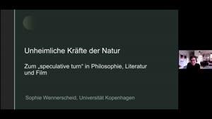 Vorschaubild - Prof. Dr. Sophie Wennerscheid: Die unheimlichen Kräfte der der Natur in Philosophie, Literatur und Film der Gegenwart