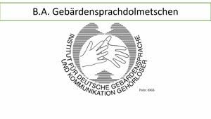 Vorschaubild - Vorstellung: Studiengang Gebärdensprachdolmetschen B.A. (deutsche Fassung)
