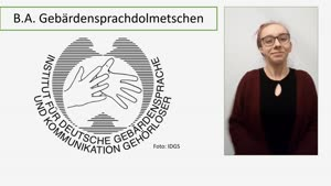 Miniaturansicht - Vorstellung: Studiengang Gebärdensprachdolmetschen B.A. (Fassung in Deutscher Gebärdensprache)