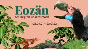 """Miniaturansicht - Trailer Sonderausstellung """"Eozän - Am Beginn unserer Welt"""""""