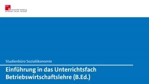 Miniaturansicht - Orientierungseinheit Unterrichtsfach Betriebswirtschaftslehre (B.Ed., Gewerbelehrer)