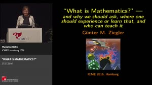 """Miniaturansicht - Plenary Lecture: """"WHAT IS MATHEMATICS?"""" -- AND WHY WE SHOULD ASK, WHERE ONE SHOULD EXPERIENCE OR LEARN THAT, AND WHO CAN TEACH IT"""