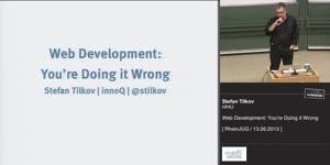 Miniaturansicht - Web Development: You're Doing it Wrong