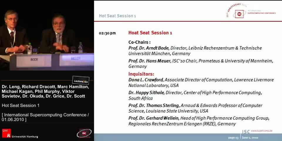 Thumbnail - Co-Chairs: Prof. Dr. ARNDT BODE, Director, Leibniz Rechenzentrum & Technische Universität München, Germany & Prof. Dr. HANS MEUER, ISC'10 Chair, Prometeus & University of Mannheim, Germany
