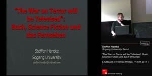 Vorschaubild - The War on Terror Will be Televised: Bush, Science Fiction und das Fernsehen