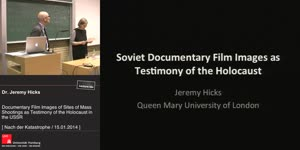 Thumbnail - Documentary Film Images of Sites of Mass Shootings as Testimony of the Holocaust in the USSR