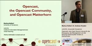 Miniaturansicht - Opencast: eine Open Source Lösung für die Erzeugung, das Management und die Nutzung audiovisueller Inhalte an Hochschulen