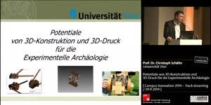 Miniaturansicht - Potentiale von 3D-Konstruktion und 3D-Druck für die Experimentelle Archäologie