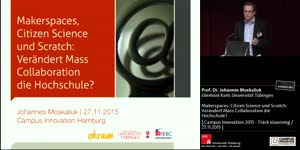 Thumbnail - Makerspaces, Citizen Science und Scratch: Verändert Mass Collaboration die Hochschule?