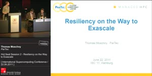 Miniaturansicht - Hot Seat Session 2 - Resiliency on the Way to Exascale